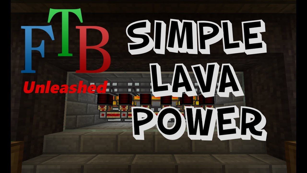 FTB Unleashed - Simple Lava Power System! (With auto shut-off!)