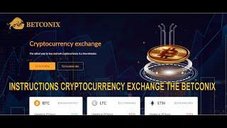 ⚠️Instructions cryptocurrency exchange BETCONIX: Part 1.