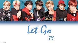 Video BTS (防弾少年団) - 'LET GO' [Color Coded Lyrics/Kanji/Romanization/English] download MP3, 3GP, MP4, WEBM, AVI, FLV Agustus 2018
