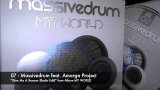 07 - Massivedrum feat. Amarga Project - Give Me A Reason (Radio Edit)
