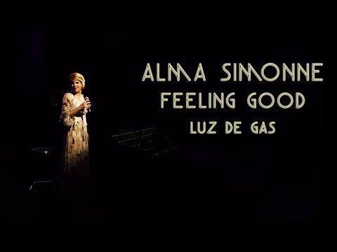Alma Simonne - Feeling Good - Live at Luz de Gas