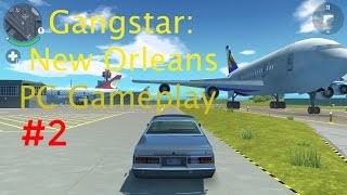 Gangstar New Orleans PC Gameplay #2 | Ultra - 60fps | Side Missions