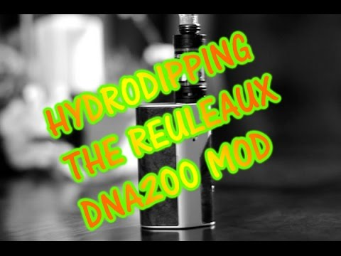Tutorial: Hydrodipping The Reuleaux DNA200 Mod