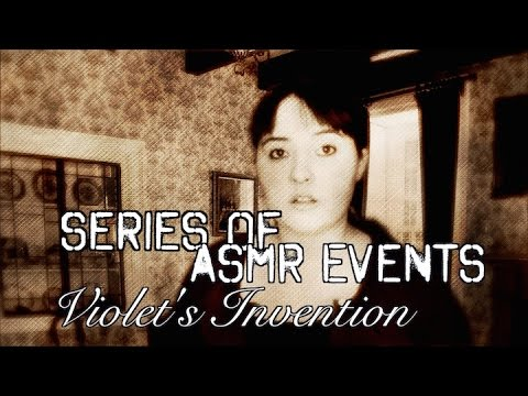 Violet's Invention 🔨 Series Of ASMR Events Role Play