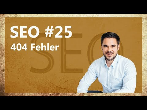 404 Fehler in der Suchkonsole analysieren und beheben / SEO #25