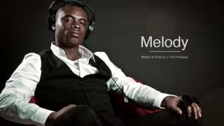 """Melody""  Written and Produced By J The Producer"