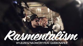 Gambar cover Rasmentalism - Wyjdziesz na dwór? feat. Quebonafide