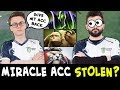 Miracle account STOLEN by GH? WTF picks by Miracle in rank