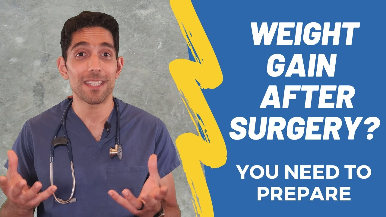 Don't gain weight after surgery!