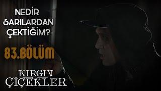 Kırgın Çiçekler 83.Bölüm - Kemal, Toprak ile Feride'nin peşinde!