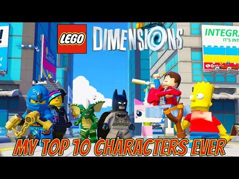 LEGO Dimensions - My Top 10 Favorite Characters EVER! (Wave 1-9. Complete Series)