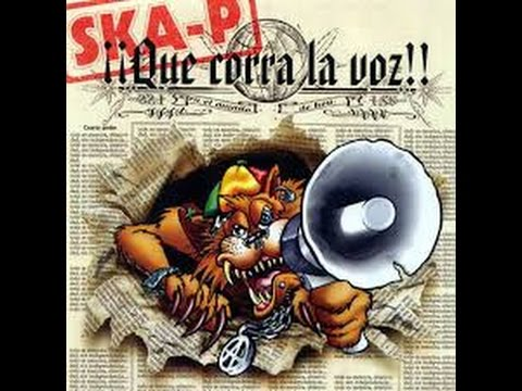 Ska-p Que corra la voz full