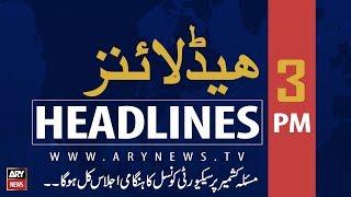 ARYNews Headlines| Russia willing to mediate on Kashmir dispute| 15PM |15 August 2019