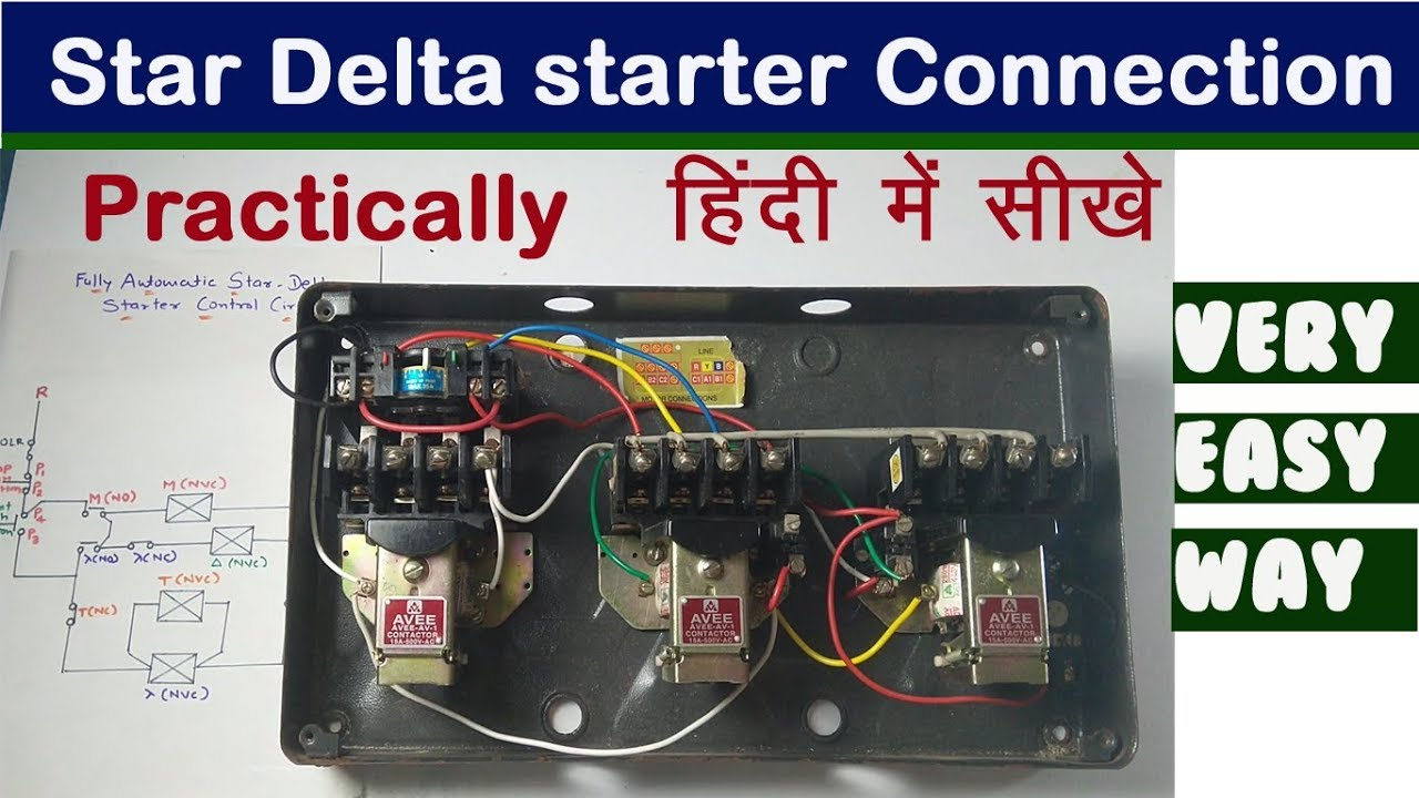 Star Delta Starter Connection And Working With Motor In Hindi Youtube