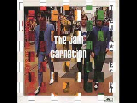 The Jam - Carnation