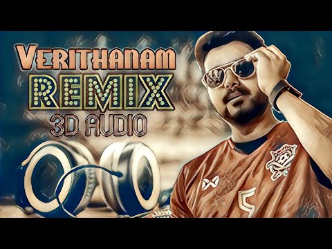 verithanam-remix-song-|-bigil-|-use-headphones-|-3d-audio-|-e1-beats-|