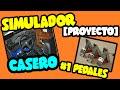 [PROYECTO] Pedales Caseros Para Simulador PC | Simulador Casero Para PC #1 | Cockpit DIY |
