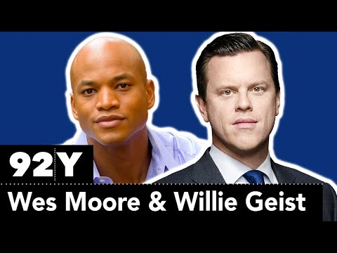 Protesting for Change: Wes Moore in Conversation with Willie Geist