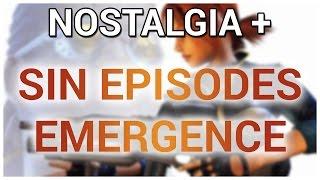 Nostalgia + SiN Episodes: Emergence