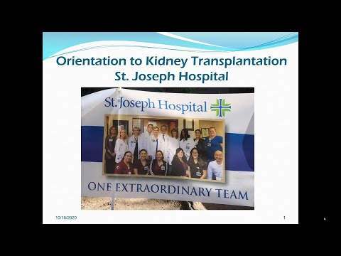Orientation to Kidney Transplant