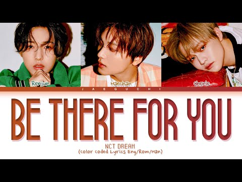 NCT DREAM - Be There For You mp3 indir