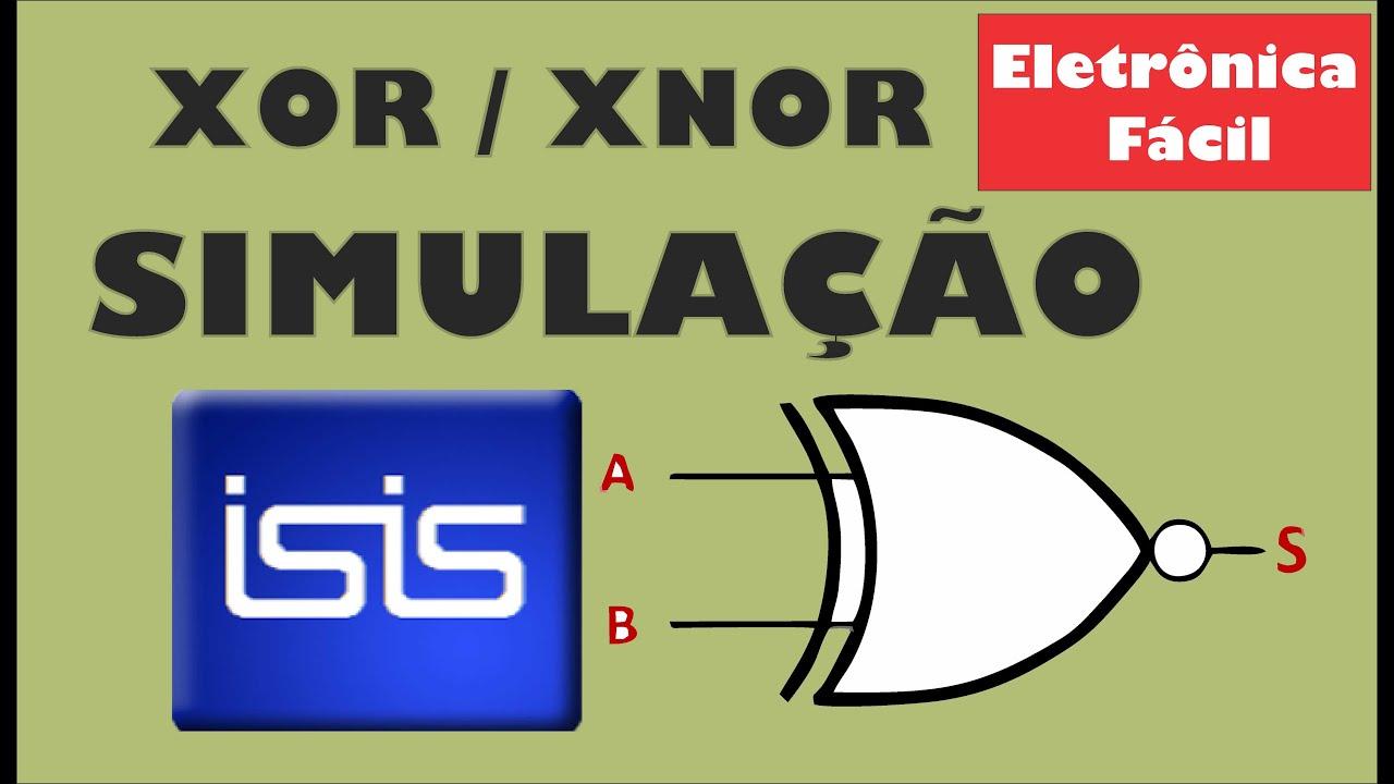 Circuito Xnor : Eletrônica digital 7 simulação proteus isis xor xnor circuito