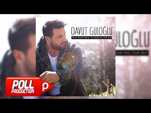 Davut Güloğlu - Bu Kadar Naz Olur Mu? - (Official Audio)