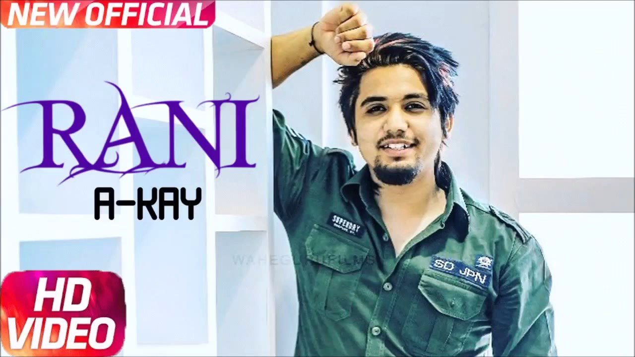 Rani Song A Kay New Sogs 2017 Youtube