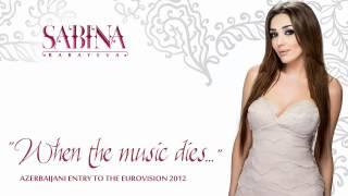 Sabina Babayeva - Eurovision 2012, Azerbaijan - When the Music Dies - Official song.mp4