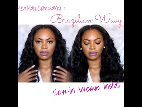 Getting my Brazilian Wavy Sew-in: Install from Start to Finish  (HerHair Company)