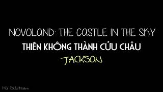 Thiên Không Thành Cửu Châu (3D) - Jackson [hãy dùng tai nghe để cảm nhận được rõ hơn]