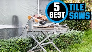 ✅  Tile Saws: Top Rated Tile Saw Reviews 2019 | Best Tile Saws For The Money (Buying guide)