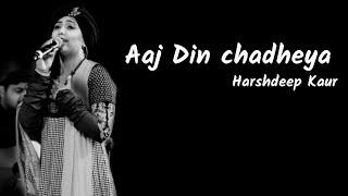 Aaj Din Chadheya | Love Aaj Kal| Harshdeep Kaur | Lyrics