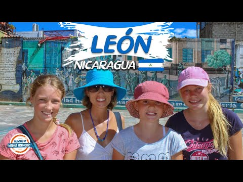 Leon Nicaragua Travel Guide - The City of Revolution | 90+ Countries with 3 Kids