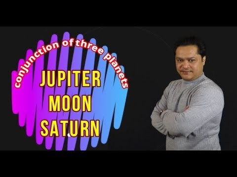 Conjunction of Jupiter, Moon & Saturn#Combination of guru, chandra aur  shani#3 grahon ki yukti#