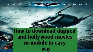 How to download dupped movie and hollywood movies in mobile in easy way in tamil