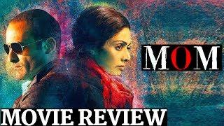 MOM Movie Review| Sridevi, Nawazuddin Siddiqui