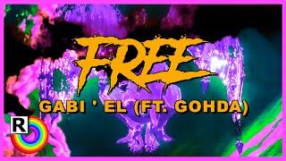 HALLOWEEN: Gabi'el x Barla - FREE (ft. Gohda) 👻 [official lyric video]