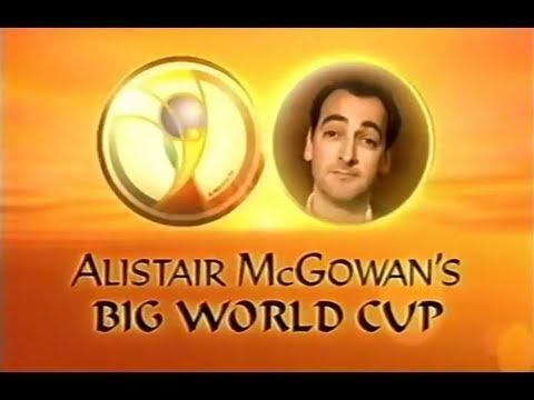 Alistair McGowan's Big World Cup