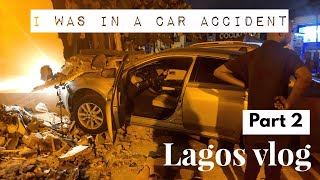 Lagos Vlog Part 2 | I Was In A Car Accident In Nigeria | Edee Beau