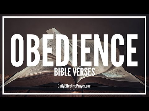 Bible Verses On Obedience - Scriptures On Obedience (Audio Bible)