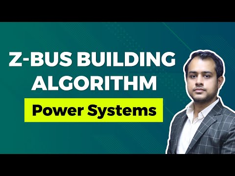 Zbus Building Algorithm Tutorial | Power Systems, GATE (EE)
