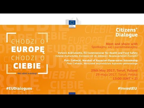 ENG - Citizens' dialogue - 29th May 2017 - Toruń, Poland