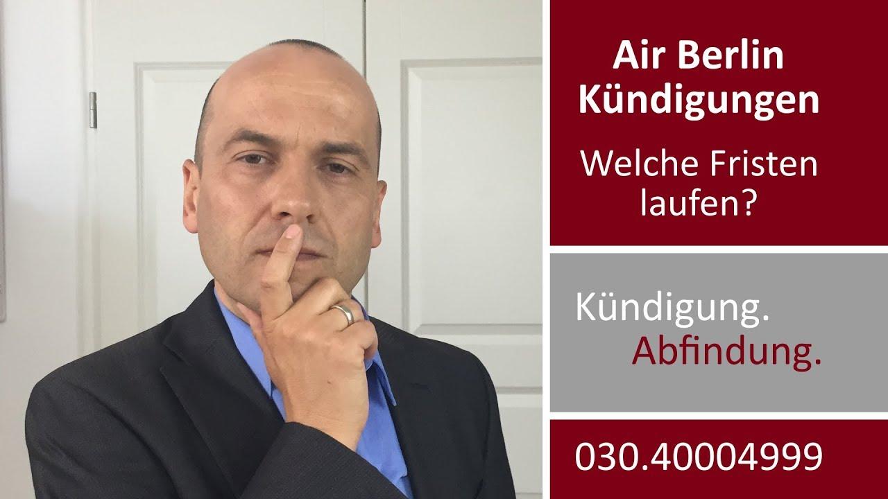 Air Berlin Kündigungen Welche Fristen Laufen Fachanwalt