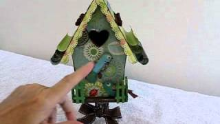 Altered Bird House And My First Video!