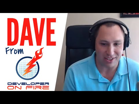 Dave Rael From Developer On Fire: Becoming A Famous Programmer