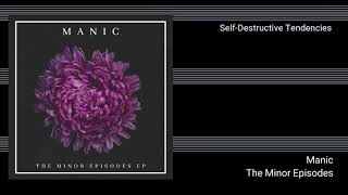 Manic - Self Destructive Tendencies