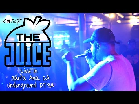 Konsept: The Juice - Curtiss King, Noa James, Sahtyre, Self Provoked, 2Mex Live in Santa Ana, CA