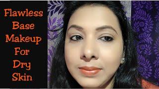 How To Do Flawless Base Makeup For Dry Skin || ठंड में रुखी त्वचा में फ़ाउंडेशन कैसे लगाएं