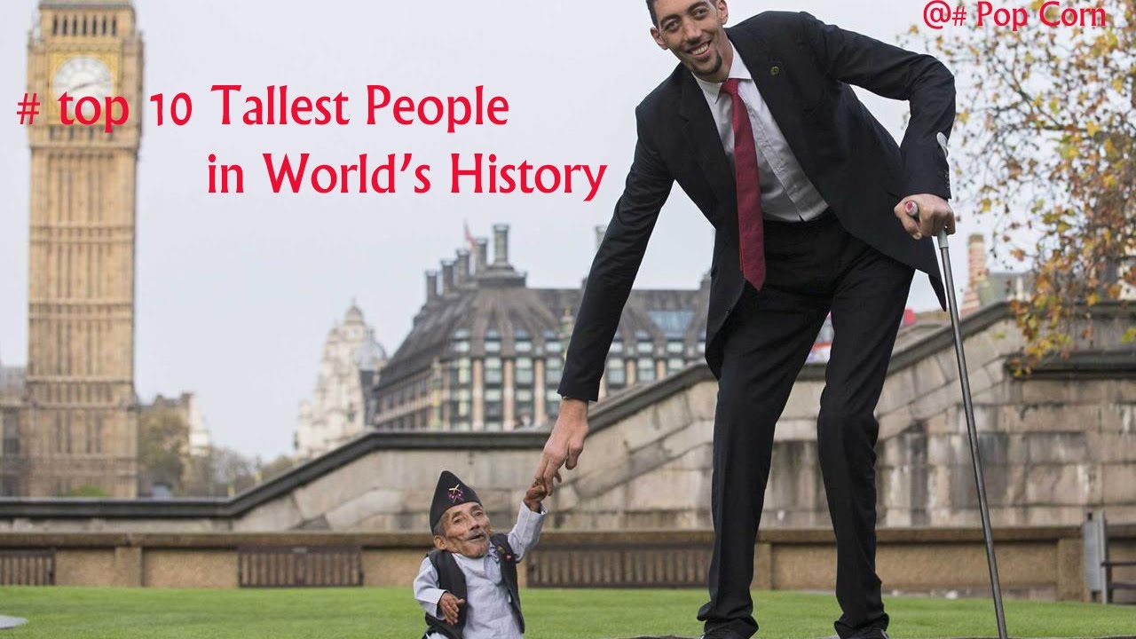 Top 10 Tallest Man in World's History || 2017 || - YouTube